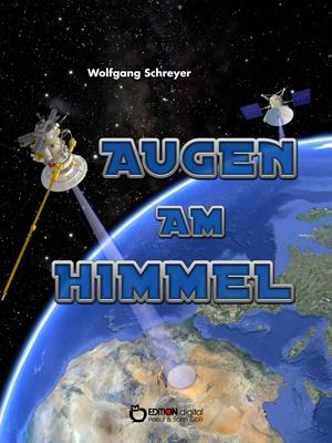 Augen am Himmel – Eine Piratenchronik. von Wolfgang Schreyer